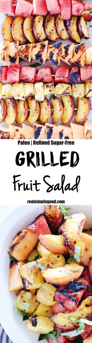 Have you tried grilling fruit yet? It is so delicious! Bring this Paleo + Whole30 grilled fruit salad to your next gathering to make you look like a pro! Grilled watermelon, peaches, cantaloupe and pineapple drizzled with balsamic and topped with basil. Paleo, Whole30, Gluten-Free + Refined Sugar-Free.| realsimplegood.com