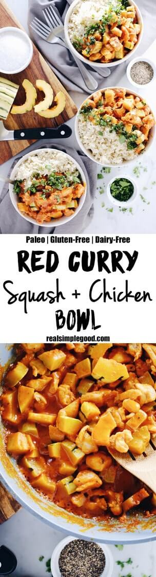 This Paleo + Whole30 red curry squash chicken bowl is so delicious, cozy and comforting. Quick and easy this fall favorite only takes 25 minutes to cook. Paleo, Whole30, Gluten-Free + Dairy-Free. | realsimplegood.com