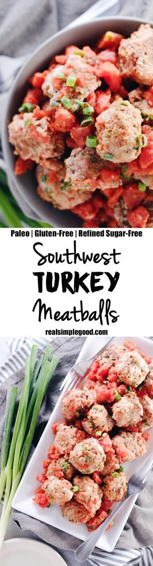 We love making a big batch of these southwest turkey meatballs for lunches and snacks during the week. They are so easy and make Paleo + Whole30 a breeze! Paleo, Whole30, Gluten-Free + Refined Sugar-Free. | realsimplegood.com