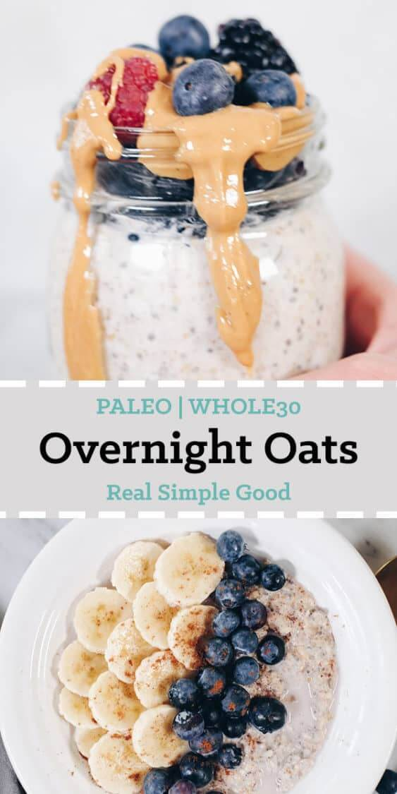 Only recently have we gotten on the overnight oats bandwagon. And since then, we are freaking obsessed and have made these Paleo overnight oats like 3 or 4 times in the past 2 weeks. They're kind of addicting and able to be made Whole30 compliant too! #paleo #whole30 #easy #overnightoats | realsimplegood.com