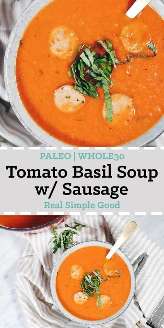 This Whole30 Paleo tomato basil soup with sausage is a bit of a spicier twist on traditional tomato soup with added protein and is quick and easy to make! #paleo #dairyfree #whole30 #recipe | realsimplegood.com