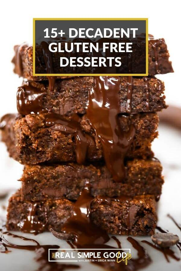 Stack of gooey brownies with text overlay of 15+ decadent gluten free desserts at top