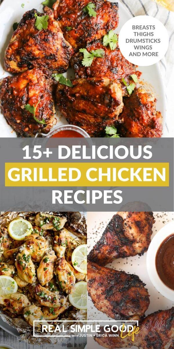 Image with text in middle - red chicken thighs on top, grilled lemon herb chicken wings on bottom left and grilled chicken drumsticks on bottom right