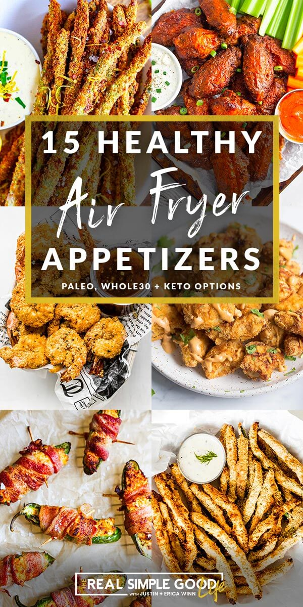 Collage of six images of air fryer appetizers with a text overlay