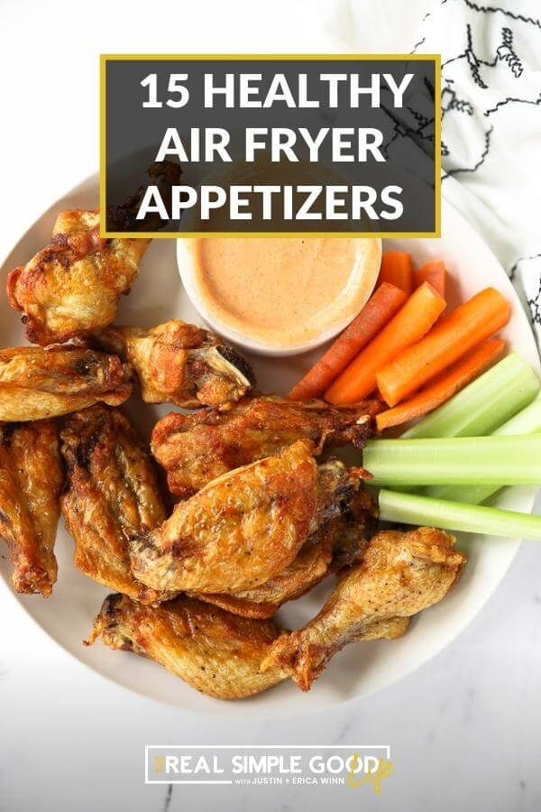 Air fryer chicken wings with text overlay of 15 healthy air fryer appetizers