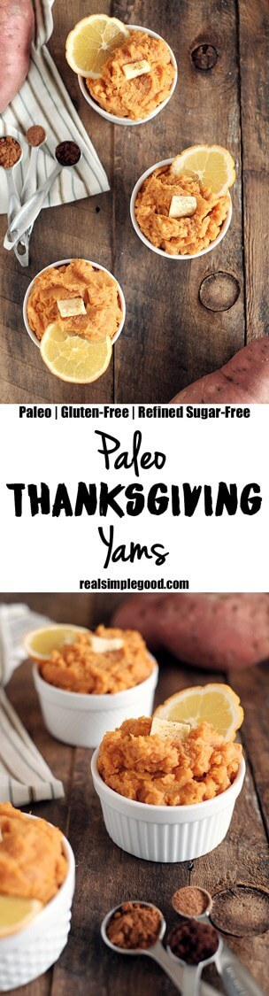 These Thanksgiving yams are simple to make and have complex flavor that marries sweet, spicy and tangy. Give them a try for a healthier holiday tradition. Paleo, Gluten-Free, and Refined Sugar-Free | realsimplegood.com