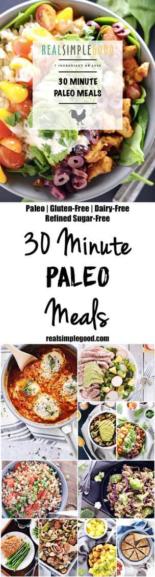 This post has been a long time in the making, and we are so happy to finally share our new eCookbook - 30 Minute Paleo Meals with you! Pre-order today! Paleo, Gluten-Free, Dairy-Free + Refined Sugar-Free.   realsimplegood.com