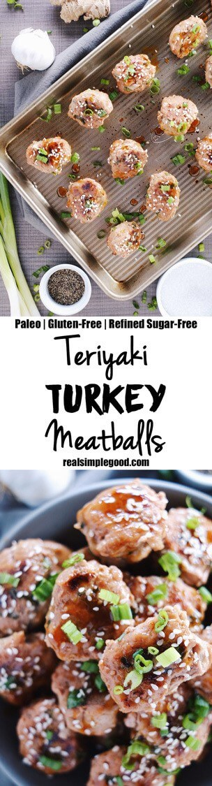 Teriyaki turkey meatballs are our favorite bite-sized item to have on hand in the fridge or freezer for snacks or with greens and veggies for a full meal! Paleo, Gluten-Free + Refined Sugar-Free. | realsimplegood.com