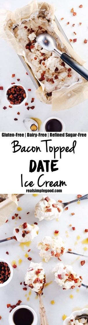 This bacon topped date ice cream is like breakfast met dessert. The crumbles of bacon on top with a little drizzle of maple syrup make it absolutely unreal. Paleo, Gluten-Free, Dairy-Free + Refined Sugar-Free. | realsimplegood.com