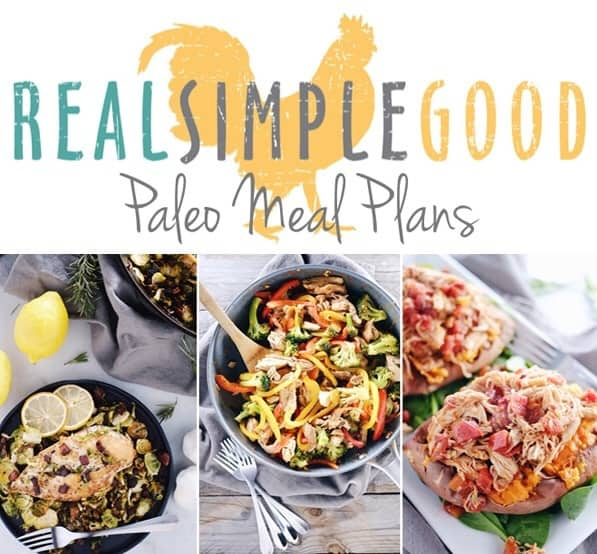 Real Simple Good Paleo Meal Plans. Healthy Paleo meals without all the work. | realsimplegood.com