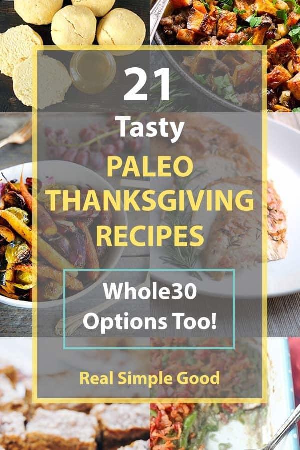 21 Tasty Paleo Thanksgiving Recipes (Whole30 Options Too!)