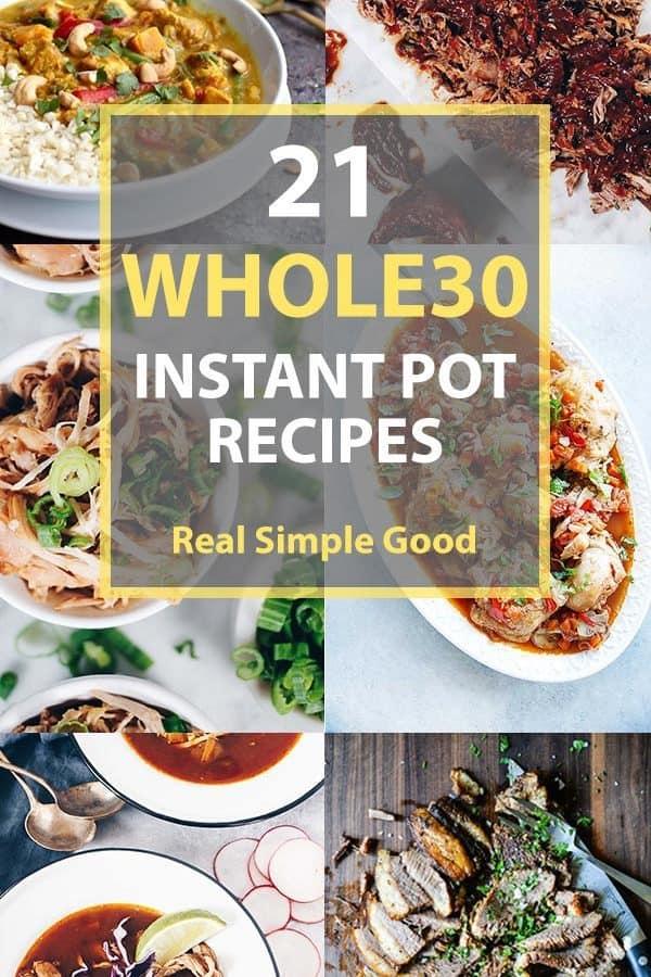 21 Whole30 Instant Pot Recipes