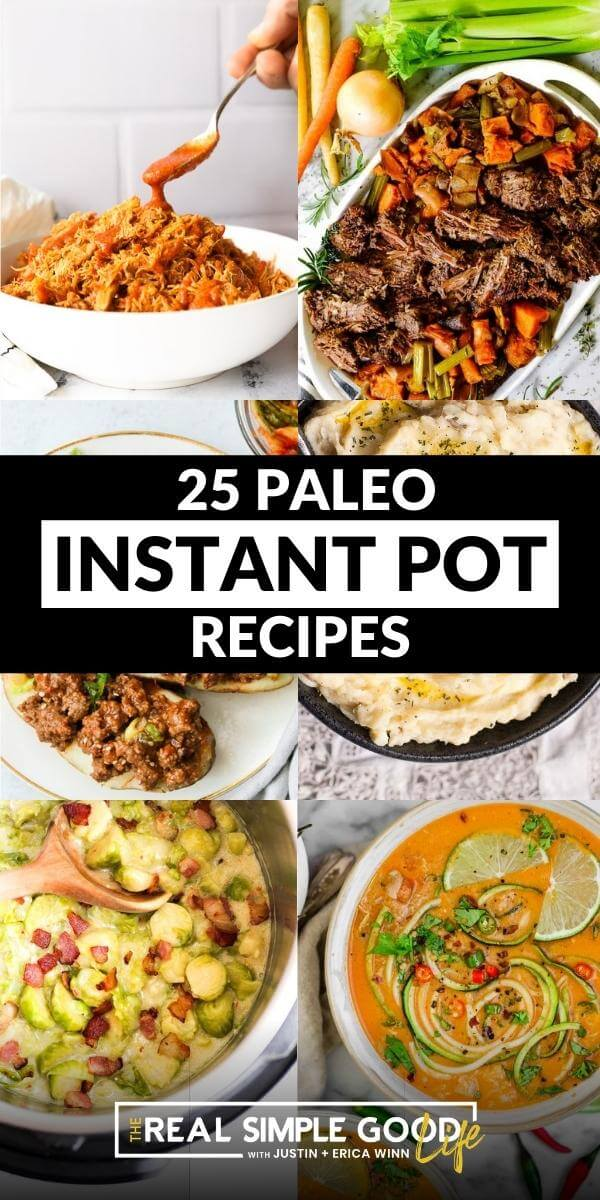 Collage image of 6 different paleo instant pot recipes with text overlay in middle