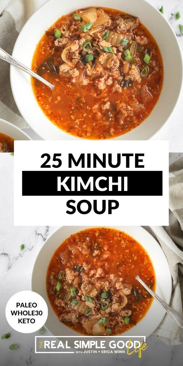 Vertical split image with text overlay in the middle. Top image close up of kimchi soup in a bowl. Bottom image also of kimchi soup in a bowl, less close up.