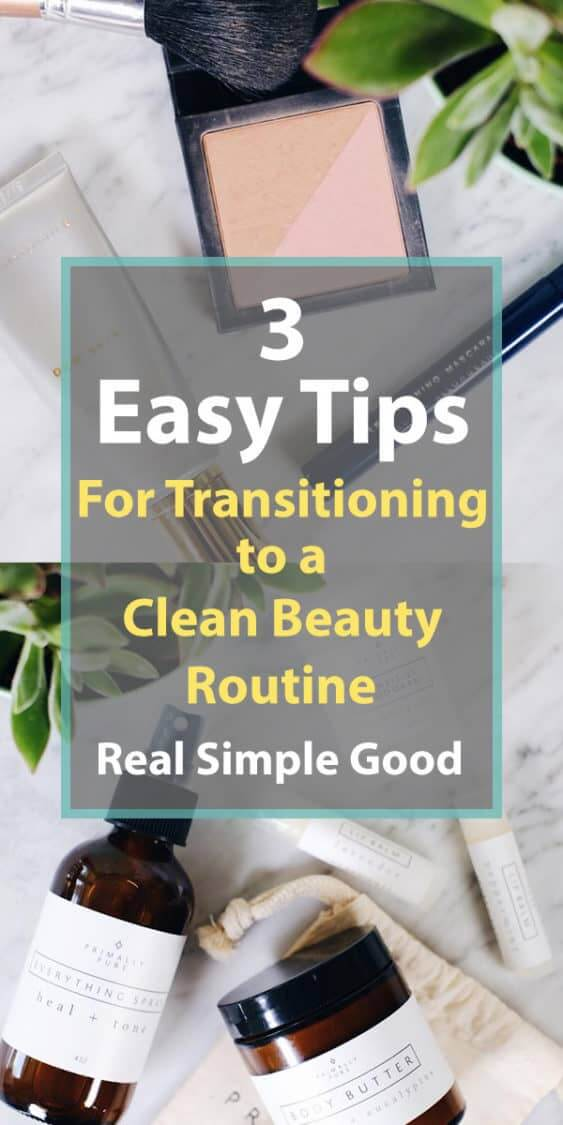 You're overwhelmed, hesitant, maybe even resistant to moving to a clean beauty routine because you're wondering if what you put on skin really has that much of an impact on your health? The answer is yes, and I've got 3 easy tips to help you transition to a clean beauty routine! | realsimplegood.com #paleolifestyle #cleanbeauty #nontoxic