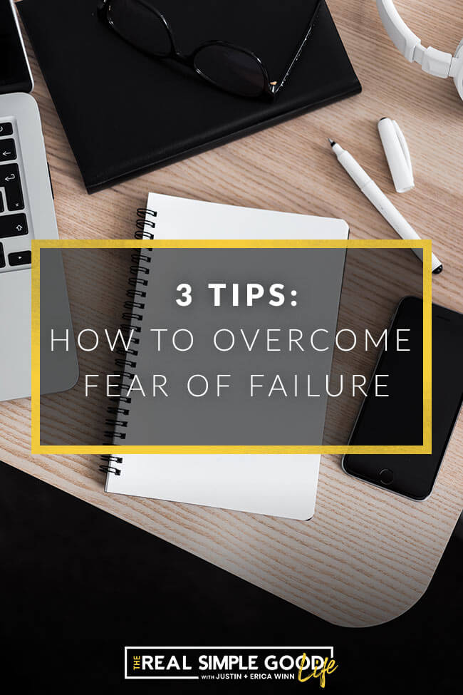 Image of desk with notebook, pen and computer with text overlay saying 3 tips: how to overcome fear of failure.