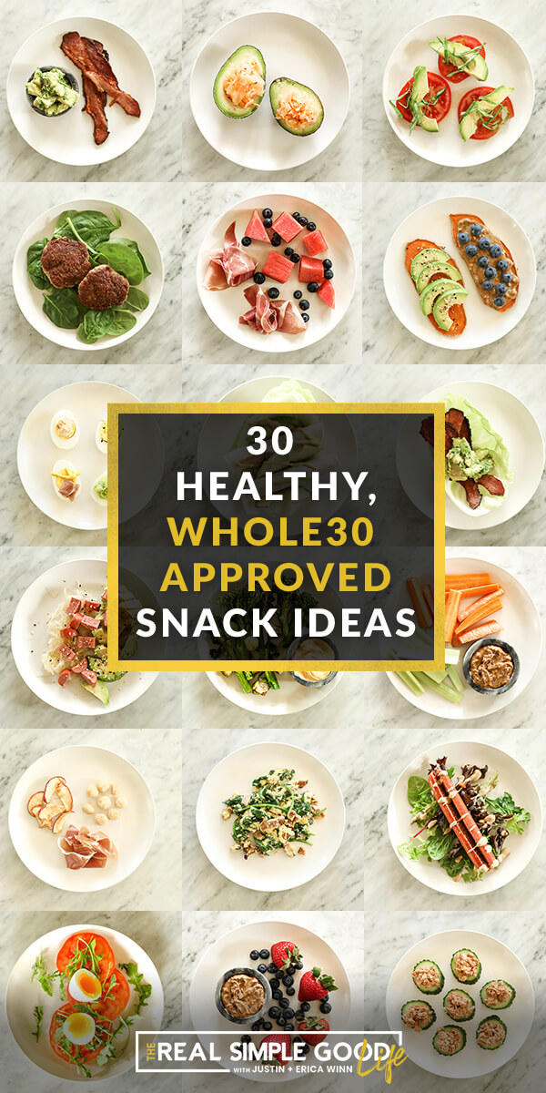 30 Healthy, Whole30 Approved Snacks