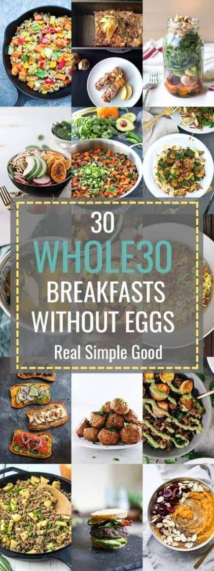 30 Whole30 Breakfast Ideas Without Eggs The Real Simple Good Life