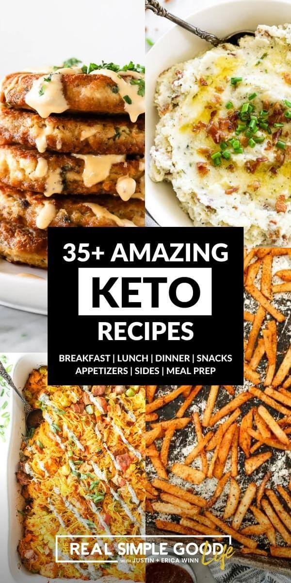 Image collage of salmon patties, mashed cauliflower, buffalo chicken casserole and jicama fries with text overlay of 35+ amazing keto recipes in middle