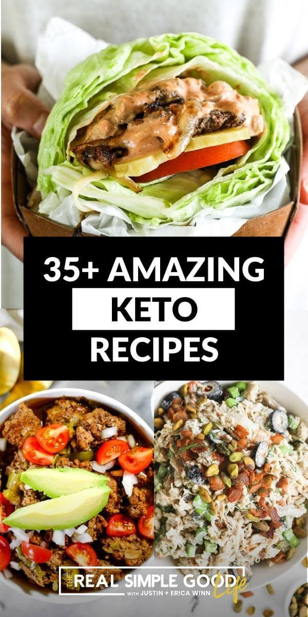 Image collage of bunless burgers, keto chili and chicken salad with text overlay of 35+ amazing keto recipes in middle