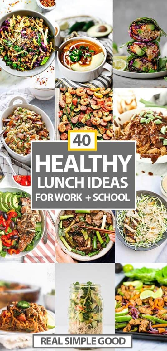 40 Healthy Lunch Ideas For Work Or School The Real Simple Good Life