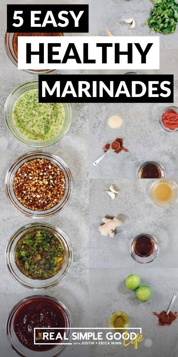 Collage image of 5 easy and healthy homemade marinades and ingredients with text at top