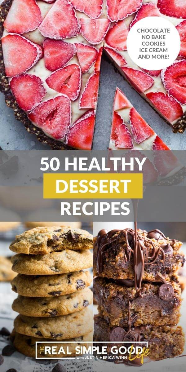 50 Healthy Desserts to Satisfy Every Craving