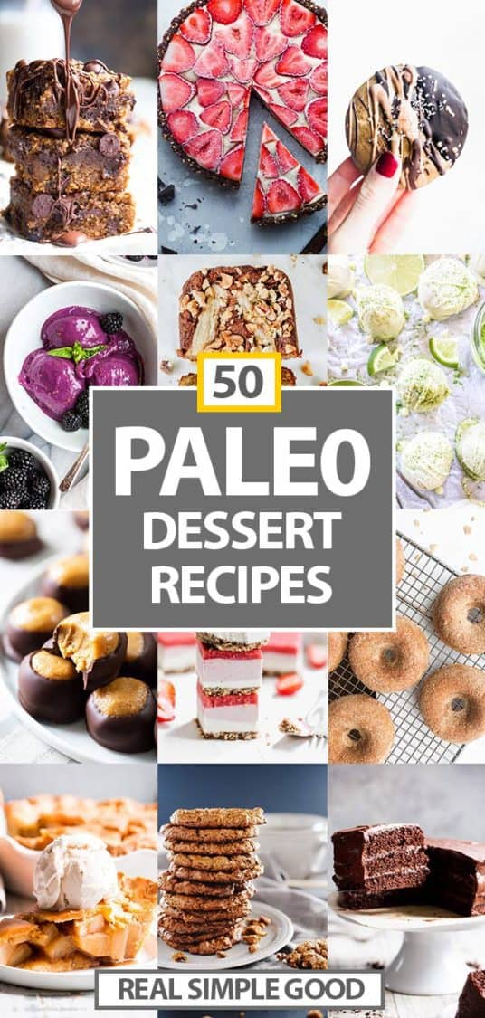 Vertical collage of various desserts with 50 Paleo Dessert recipes in text overlay in middle