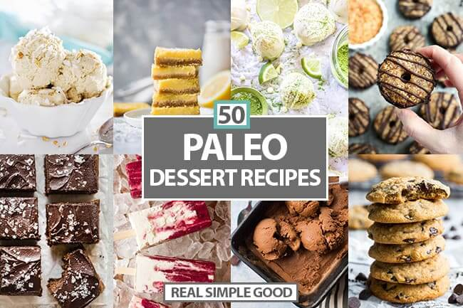 Horizontal collage of various desserts with 50 Paleo Dessert recipes in text overlay in middle