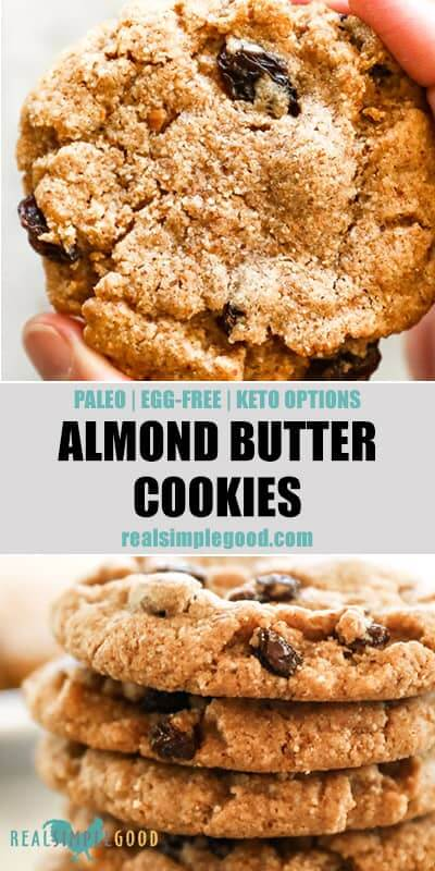 two images with text overlay in the middle for pinterest. first pic is a close up of holding one almond butter cookie and then a stack of cookies.