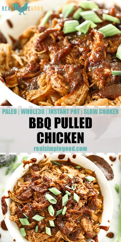 Two images with text overlay in the middle for pinterest. Top image of BBQ pulled chicken in a bowl with lots of extra sauce drizzled everywhere and topped with chopped green onion. Bottom image of BBQ pulled chicken in a bowl with lots of extra sauce drizzled and more chopped green onion. Shot overhead.