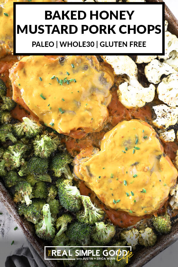 Close up image of honey mustard pork chops on a sheet pan with broccoli and cauliflower and text overlay at top.