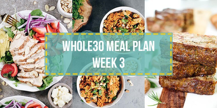 Whole30 food list meal plan week 3 collage