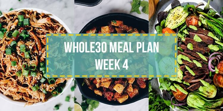 Whole30 food list meal plan week 4 collage