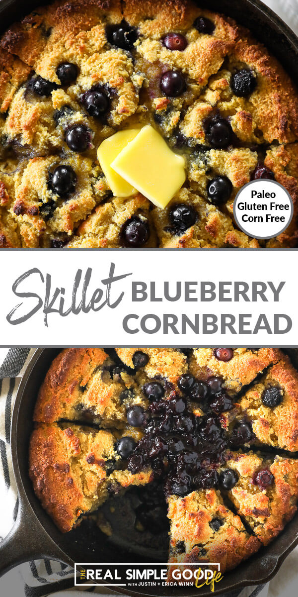 Vertical split image with text overlay in the middle. Top image is close up of blueberry cornbread with melting butter on top. Bottom image is of paleo cornbread in skillet with blueberry sauce on top.