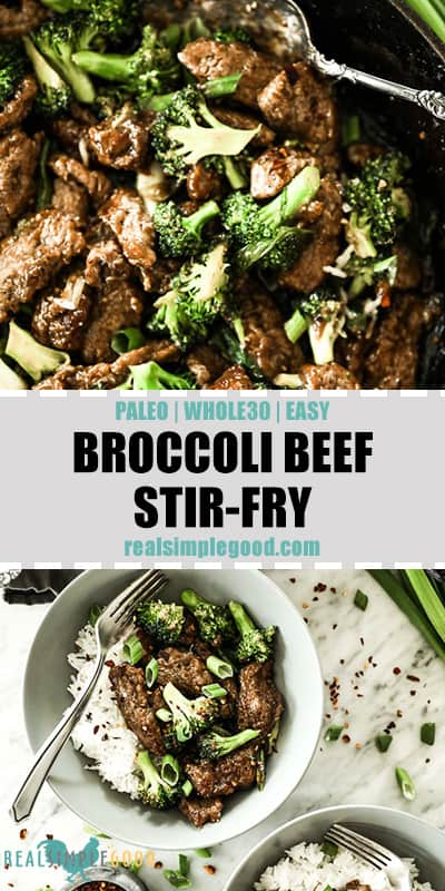 Long pin with two images and text. Top image of broccoli beef stir fry in cast iron skillet. Second image of broccoli beef stir fry in bowl with white rice, fork and topped with green onion and crushed red pepper.