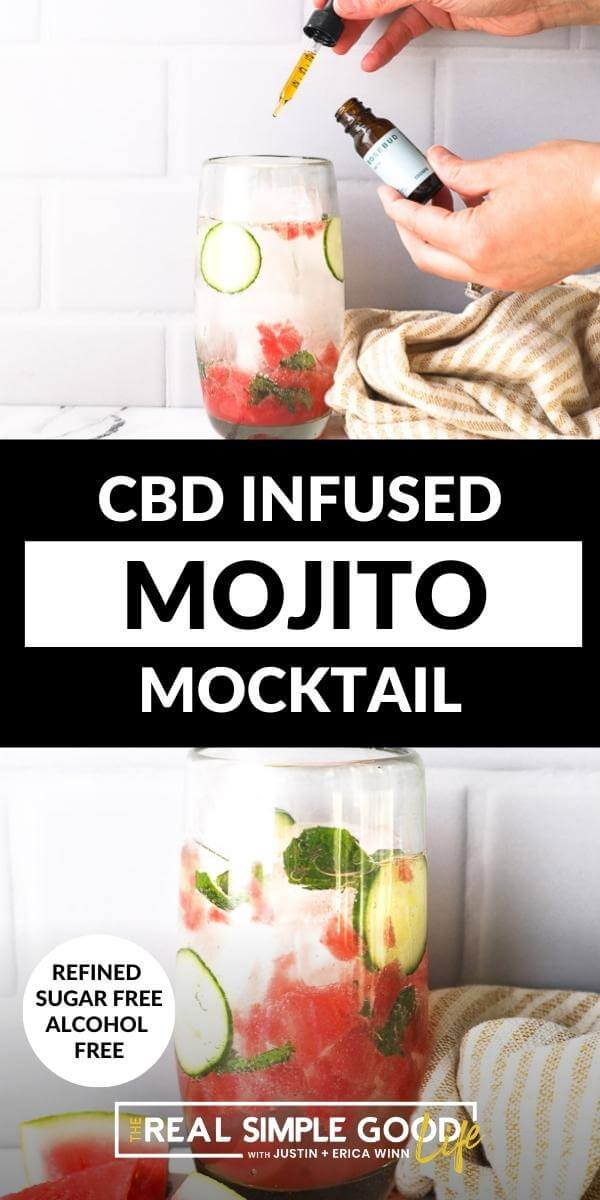 Vertical split image with text overlay in the middle. Top image of adding dropper of CBD to glass. Bottom image of watermelon mojito mocktail in a tall glass.