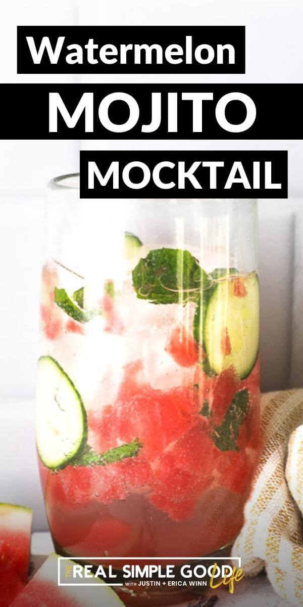 Vertical image with text overlay at the top. Image of tall glass filled with watermelon mojito mocktail.