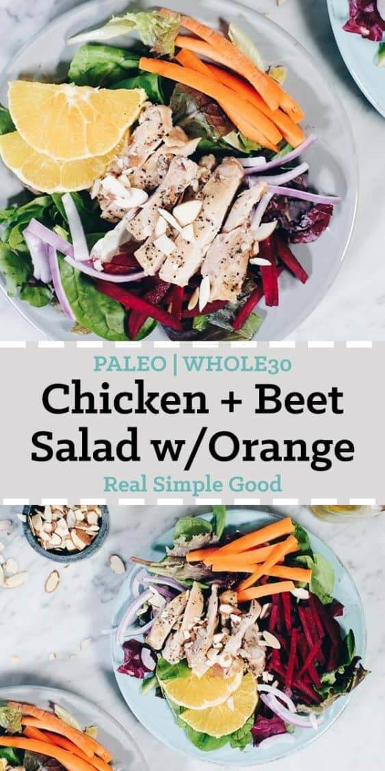 This fresh and colorful chicken and beet salad with orange is one that you will enjoy and look forward to! The dressing is amazing and Whole30 friendly, too! #paleo #whole30 #recipe | realsimplegood.com
