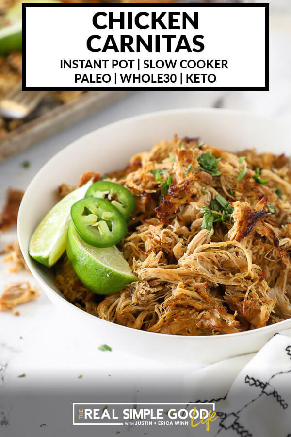 Angled vertical image of chicken carnitas in a bowl with lime wedges, sliced jalapeño and chopped cilantro with text overlay at top.