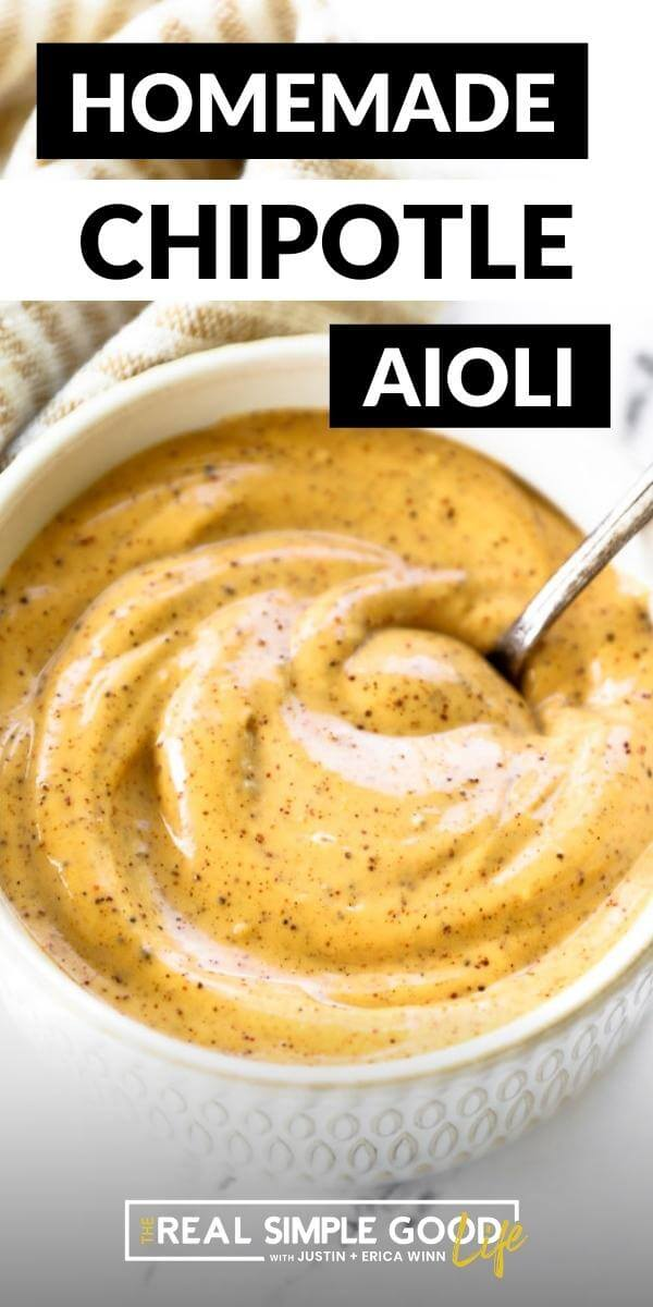 5-Minute Homemade Chipotle Aioli