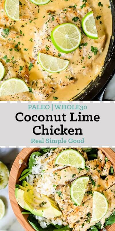 This Paleo and Whole30 friendly coconut lime chicken is so flavorful, fresh and satisfying! Coconut lime chicken in cast iron skillet and also in a bowl. Topped with lime wedges and cilantro.