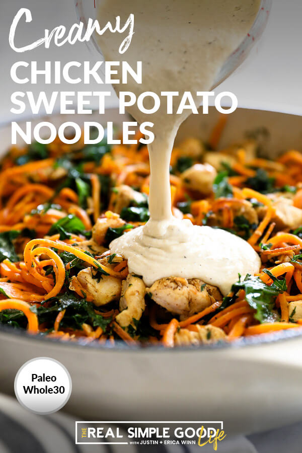 Creamy chicken sweet potato noodles in pan with sauce being poured on. Text at top.