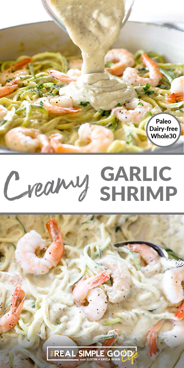 Split image with text overlay in the middle. Top image is close up of creamy garlic shrimp in skillet with sauce being poured over. Bottom image is shrimp in a pan with zoodles.