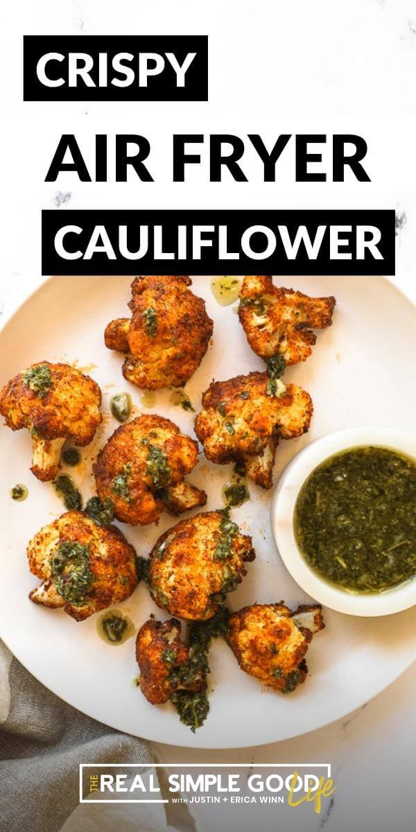 Plate of air fryer cauliflower and green sauce with text overlay on top
