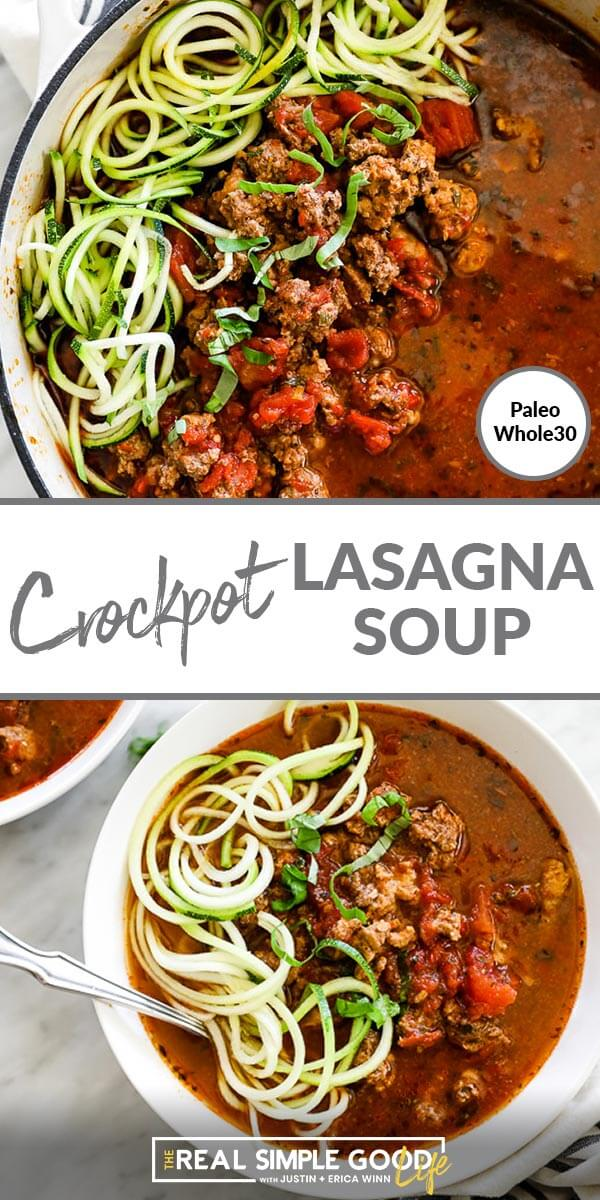 Two vertical close up up images of crockpot lasagna soup with text overlay in the middle.