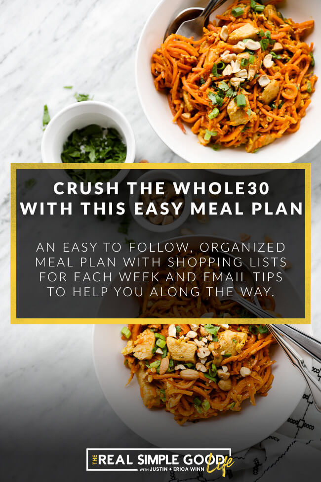 Image of two bowls with chicken sweet potato noodles and text overlay of crush the Whole30 with this easy meal plan