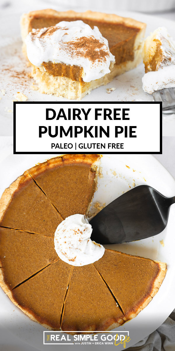 Vertical split image with text overlay in the middle. Top image is angled image of one slice of dairy free and gluten free pumpkin pie with a bite taken out. Bottom image of whole pie in dish with a couple pieces removed and pie server in the dish.