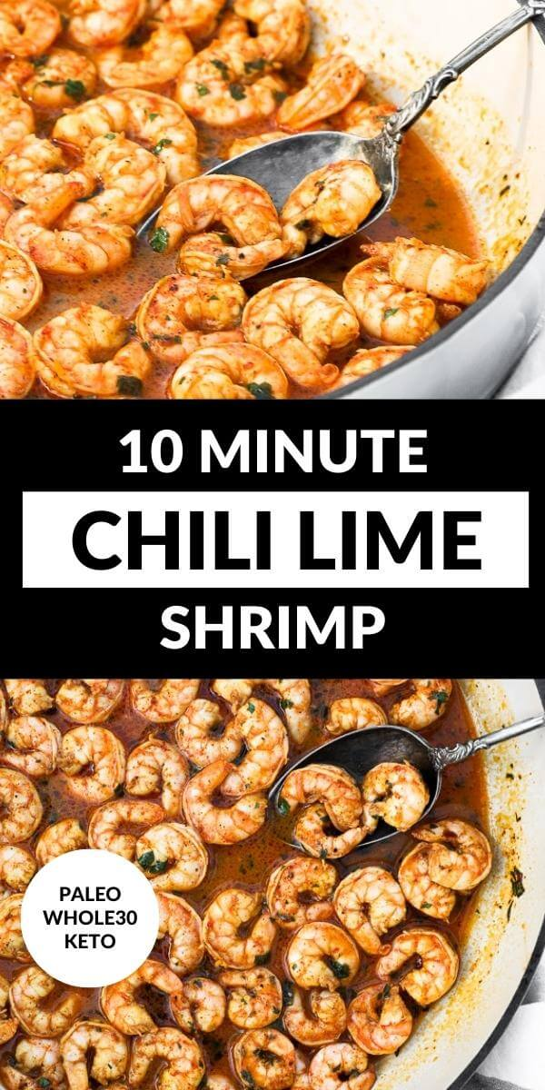 Vertical split image with text overlay in the middle. Top image angled shot of chili lime shrimp in skillet with serving spoon. Bottom image overhead of shrimp in skillet with serving spoon.