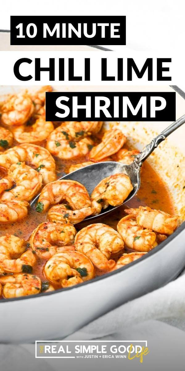 Vertical image with text overlay at the top. Angled image of chili lime shrimp in skillet with a serving spoon dug in.